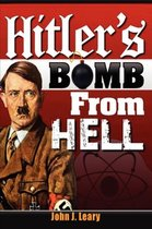 Hitler's Bomb from Hell