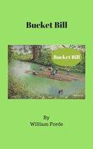 Bucket Bill