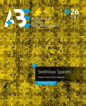 A+BE Architecture and the Built Environment  -   Seditious Spaces
