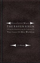 Nicolette Mace: The Raven Siren - Filling the Afterlife from the Underworld: The Case of Mrs. Weldon