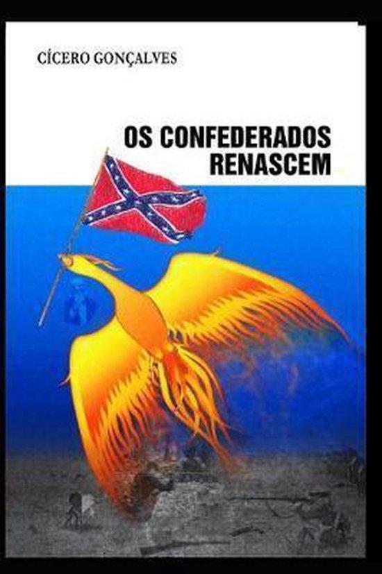 OS Confederados Renascem