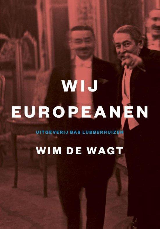 Wij Europeanen - Wim de Wagt |