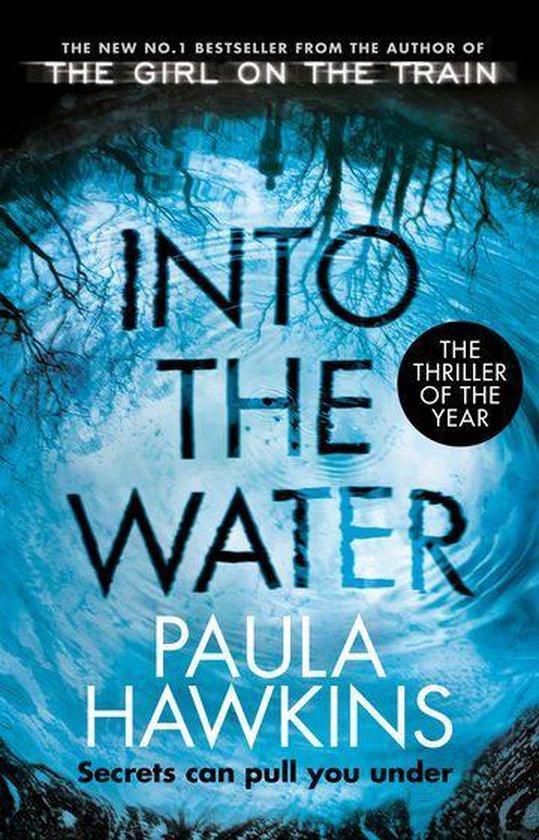 Boek cover Into the Water van Paula Hawkins (Onbekend)