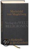 Das fließende Licht der Gottheit. Zweisprachige Ausgabe