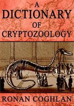 A Dictionary of Cryptozoology