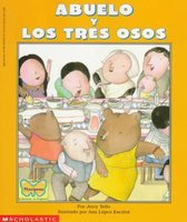 Abuelo y Los Tres Osos / Abuelo and the Three Bears