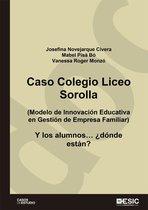 Caso Coelgio Liceo Sorolla. Modelo de Innovacion Educativa en Gestion de Empresa Familiar