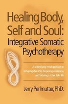 Healing Body, Self and Soul