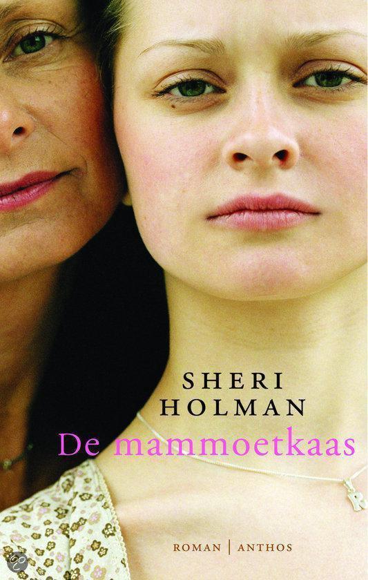 Cover van het boek 'De mammoetkaas' van Sheri Holman