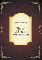 The Art of English Composition