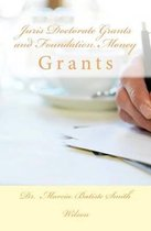 Juris Doctorate Grants and Foundation Money