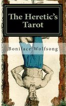 The Heretic's Tarot