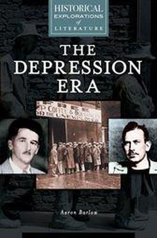 Depression Era, The: A Historical Exploration of Literature