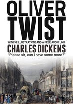 Oliver Twist: With 36 Illustrations and a Free Audio Link