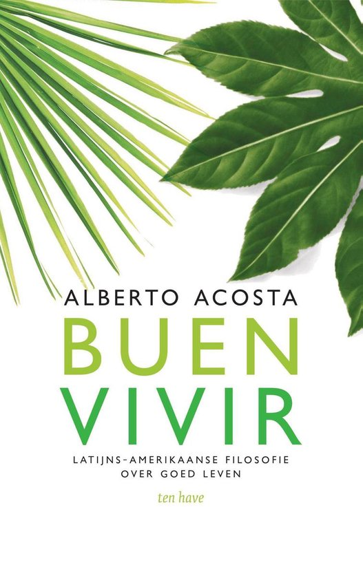 Buen Vivir. Latijns-Amerikaanse filosofie over goed leven