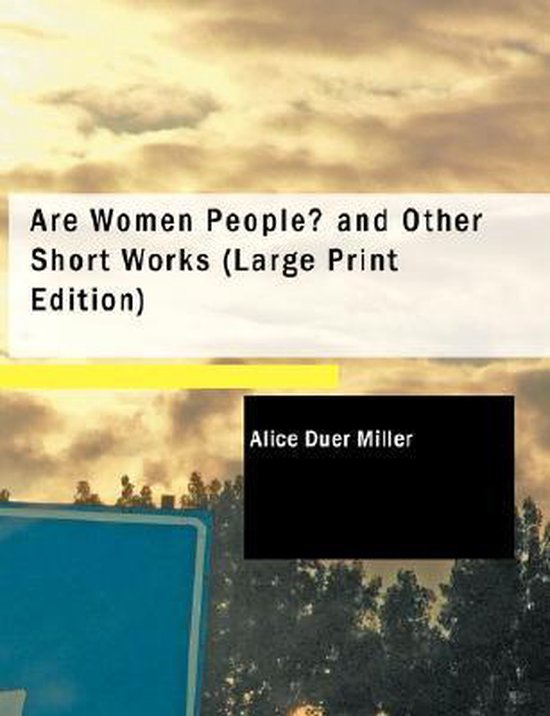 Boek cover Are Women People? and Other Short Works van Alice Duer Miller (Paperback)