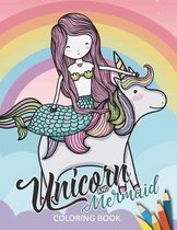 Unicorn and Mermaid Coloring Book