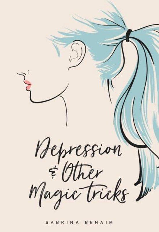 Boek cover Depression & Other Magic Tricks van Sabrina Benaim (Paperback)