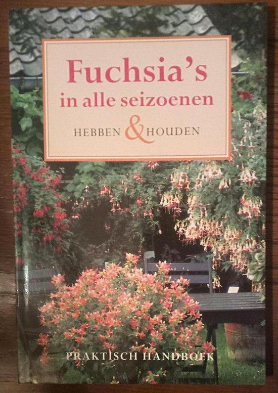 Fuchsia's in alle seizoenen - Miep Nijhuis |