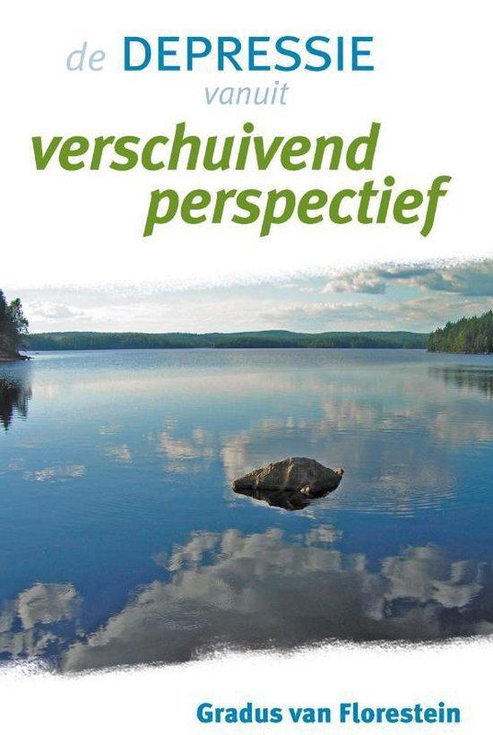 De Depressie Vanuit Verschuivend Perspectief - Gradus van Florestein | Readingchampions.org.uk