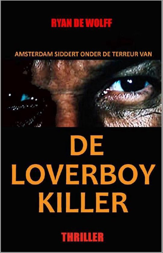 De Loverboy Killer - Ryan de Wolff pdf epub