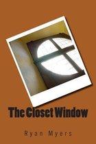 The Closet Window
