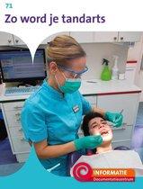 Informatie 71 -   Zo word je tandarts
