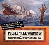 People Take Warning! Mu..