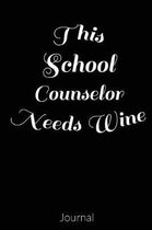 This School Counselor Needs Wine