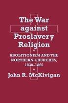 The War against Proslavery Religion