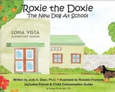 Roxie the Doxie New Dog at School