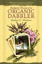 Backyard Musings of an Organic Dabbler
