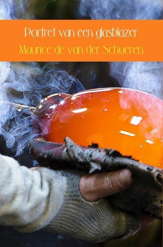 Portret van een glasblazer - Maurice de van der Schueren |