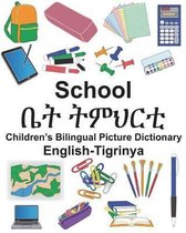 English-Tigrinya School Children's Bilingual Picture Dictionary