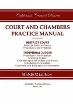 California Central District Court and Chambers Practice Manual