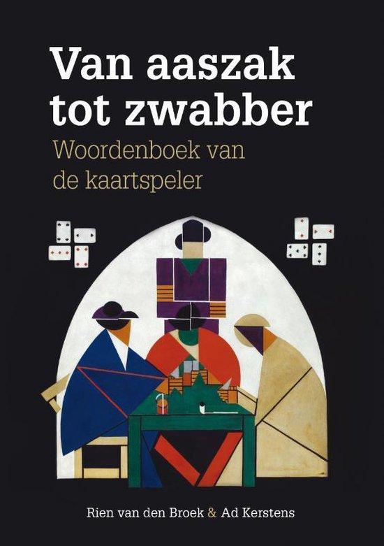 Van aaszak tot zwabber - Rien van den Broek |