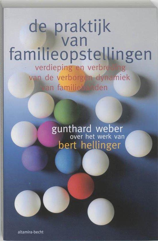 De Praktijk Van Familieopstellingen - G. Weber |