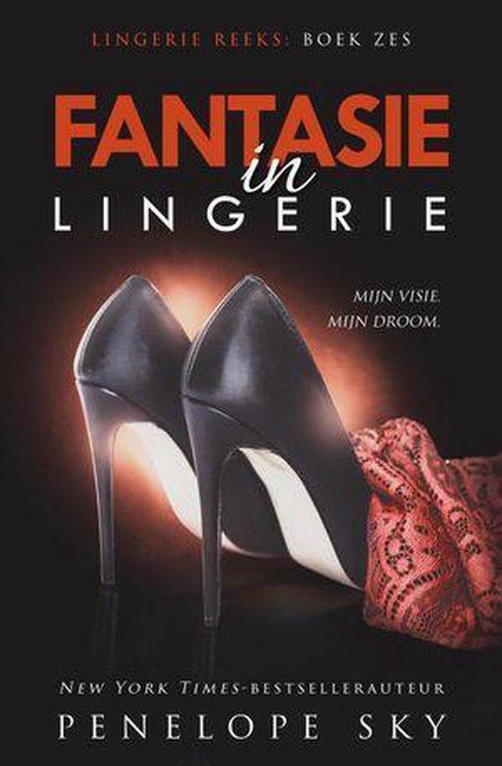 Lingerie 6 - Fantasie in lingerie - Penelope Sky |