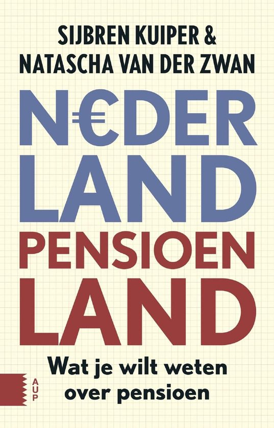 Nederland pensioenland - Sijbren Kuiper  