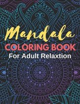Mandala Coloring Books for Adult Relaxation Therapy