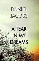 A Tear in My Dreams
