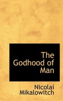 The Godhood of Man