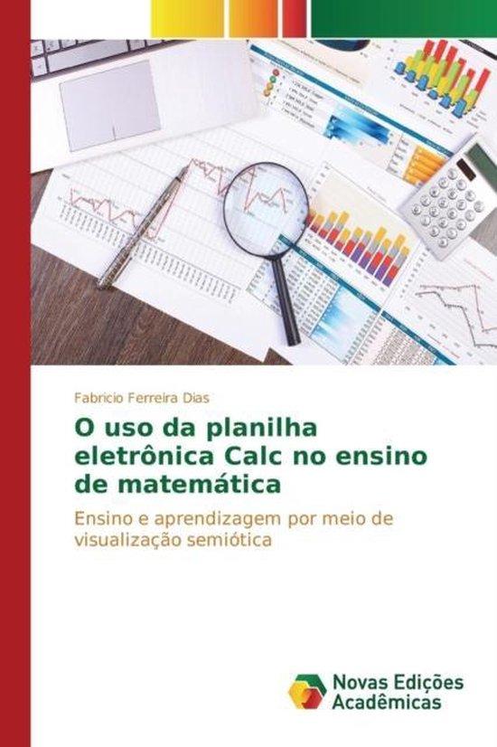 O USO Da Planilha Eletronica Calc No Ensino de Matematica