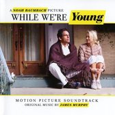 While We'Re Young (Ost)
