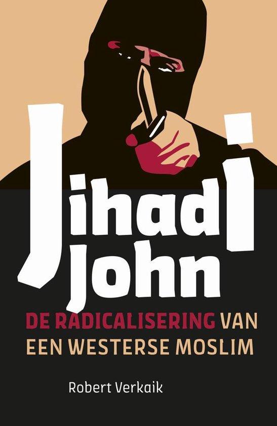 Jihadi John - Robert Verkaik |