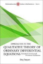 Approaches To The Qualitative Theory Of Ordinary Differential Equations