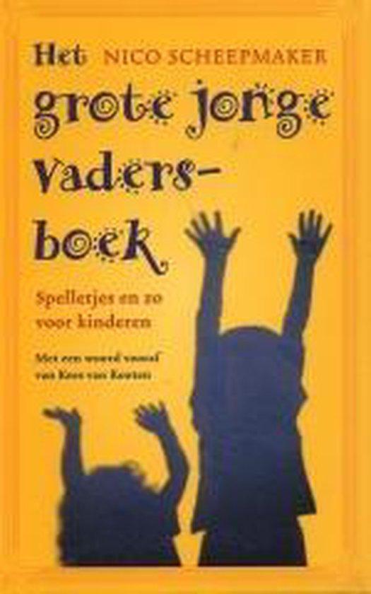 Het Grote Jonge Vadersboek - Nico Scheepmaker  