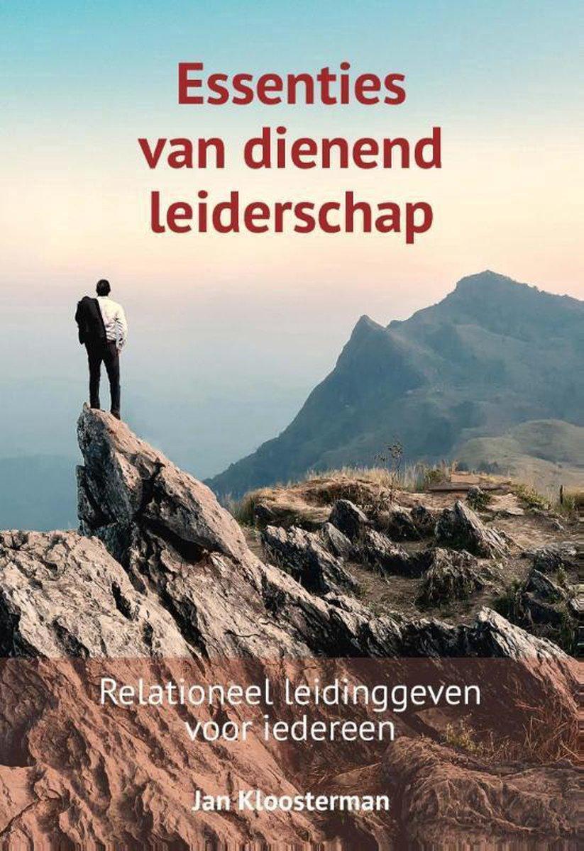 Essenties van dienend leiderschap - Jan Kloosterman