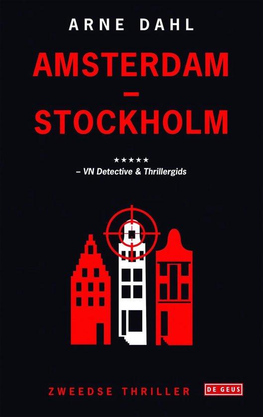 Amsterdam-Stockholm - Arne Dahl   Fthsonline.com