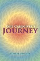 One Caregiver's Journey